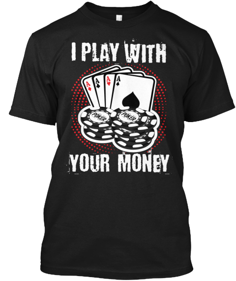 I Play With Your Money