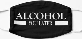 Design #151 - Alcohol You Later