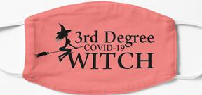 Design #1172 - 3rd Degree COVID-19 Witch