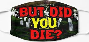 Design #1180 - But did you die?