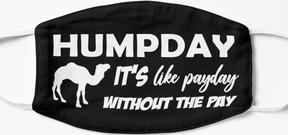 Humpday It's like payday without the pay