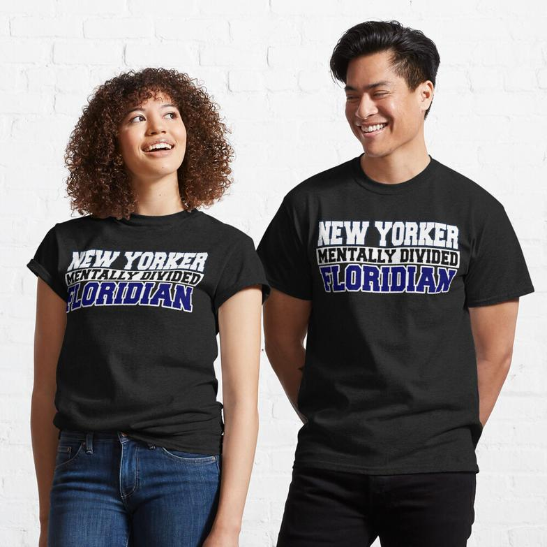 New Yorker Mentally Divided Floridian Classic T-Shirt