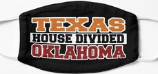 Texas House Divided Oklahoma Mask
